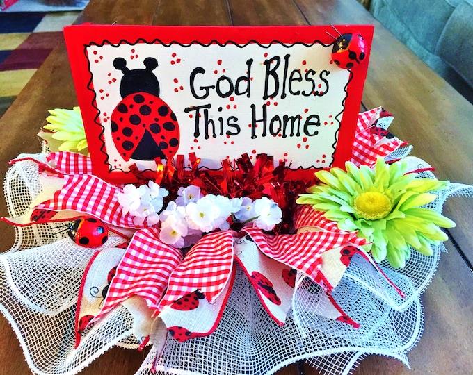 Lady Bug Ladybug God Bless This Home Centerpiece
