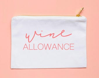 wine allowance pink pouch makeup bag cosmetic bag bachelorette party gift bridal party gift gift for her wine lover gift idea