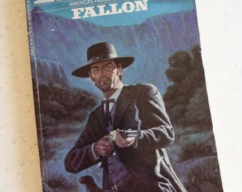 Louis LAmour, Fallon, Vintage Paperback, Western Paperback, Book, Fiction Book, Collectible Book, Western Series, Bantam Books, Old West