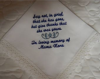 Handkerchief  - FREE SHIPPING - Machine embroidered - Under 40 words in saying - customized with your saying