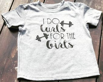 I Do Curls for Girls/ Curly Hair/ Toddler Boy/ Toddler Style/ Curly Hair Boy/ Boy Shirt/ Toddler Shirt/ Fitness Shirt/ Toddler Fitness