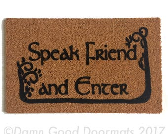 Tolkien - Speak Friend and Enter- with TREES geek nerd nerdy doormat eco friendly outdoor Made in USA ALL weather