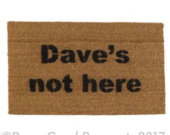 Dave's not here- Pot leaf, marijuana cheech and chong bong door mat funny Novelty doormat