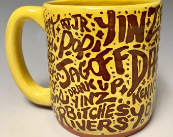Pittsburghese Mug Gold Handmade  in Pittsburgh by Local Yinzer Artists