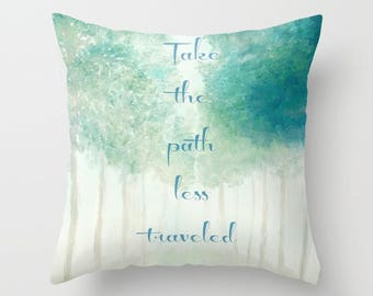 Take The Path Less Traveled, Throw Pillow, Quote Pillow, Tree Pillow, Bed Decor, Cottage Home, Green Pillow, Living Room Decor, Inspiration