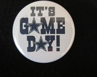Dallas Cowboys Pin Back Button, It's Game Day Button, Football Button, Pin Back Button, Dallas Cowboys