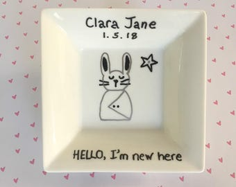 New Baby Dish .|. Personalized Baby Gift .|. Bunny Bowl .|.  Hand Painted Dish.|.  Custom Baby Square .|.  Hello I'm New Here
