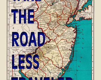 New Jersey Map Print - Take The Road Less Traveled - Typography