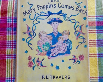 Mary Poppins and Mary Poppins Comes Back Hardcover 1941 Vintage Book P.L. Travers w/Dust jacket