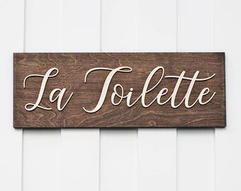 La Toilette | Wood Sign | La Toilette Sign | Rustic Sign | wood sign sayings | Bathroom Decor| Bathroom Sign