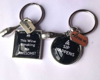 SIP Happens/This wine is making me AWERSOME' Glass Tile Key Rings - Perfect unique gift for a wine lover drinker