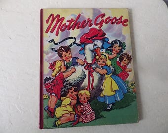 MOTHER GOOSE, A Complete Compilation of Mother Goose Melodies, Hardcover, 1941. Ethel Hays Illustrator