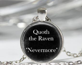 ON SALE Edgar Allan Poe Book Necklace Quoth the Raven Nevermore Literary Quote Art Pendant in Bronze or Silver with Link Chain Included