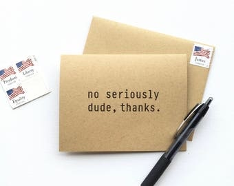 The Dude 'Serious' Thank You Card - 10 note cards
