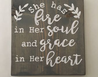 "Inspirational quote, ""She has fire in her soul and grace in her heart"", daily affirmation"