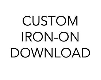 Custom Iron On Digital Download Artwork File Iron-On Heat Transfer Bachelorette and Bridal Party Bridesmaid Maid of Honor