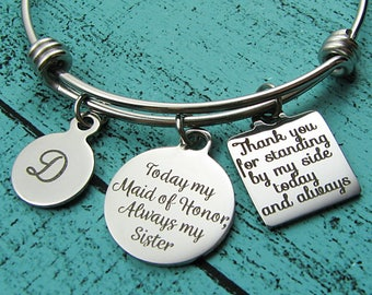 sister of the bride gift MOH, Maid of Honor gift for sister, sister wedding gift, today my Maid of Honor always my sister, bride sister gift