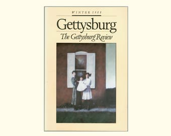 Gettyburg Review, Paintings by John Winship, Frederick Busch, Louis Simpson, Rita Dove, Charles Wright, Philip Levine, and More Winter 1988