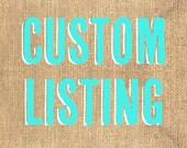 Custom Listing for susangodfrey060708