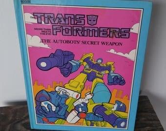 Vintage Children's Book - The Transformers Autobots' Secret Weapon - 1985
