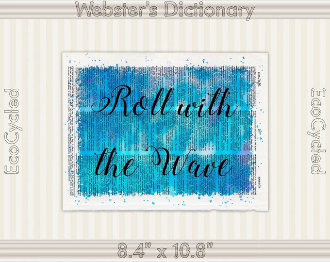 Roll with the Wave Inspirational Quote on Vintage Upcycled Dictionary Art Print Book Art Print meditation mindfulness gift motivational art