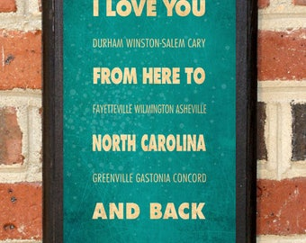 North Carolina NC I Love You From Here And Back Wall Art Sign Plaque Gift Present Personalized Custom Color Home Decor Vintage Style Classic