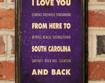South Carolina SC I Love You From Here And Back Wall Art Sign Plaque Gift Present Personalized Custom Color Home Decor Vintage Style Antique