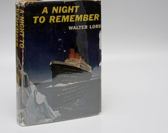 "Titanic Wreck ""A Night to Remember"" First Edition hardcover book [1955] 