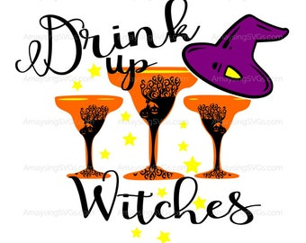 SVG - Drink up Witches - Halloween svg - Halloween Tshirt svg - Women tshirt svg - drinking svg - wine svg - witch svg - girls night out
