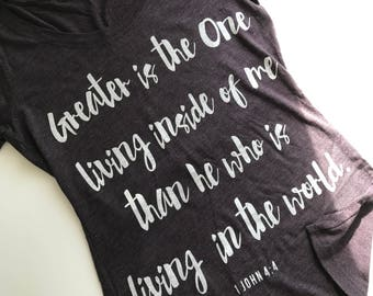 PRE ORDER Greater Is the One Living Inside Of Me Womens T