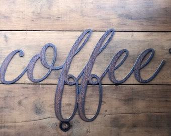 "COFFEE Script - 12"" Rusty, Rustic Metal Sign"