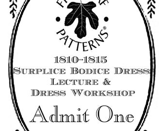 1810-1815 Surplice Bodice Dress: Lecture and Dressmaking Workshop August 11-13, 2017