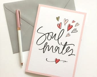 Soul Mates  - Love Card - Valentines Card - anniversary card