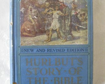 """Hurlbut""""s Story of the Bible, New and Revised Edition"""
