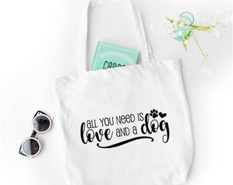 All You Need is Love and a Dog White Cotton Canvas Tote Bag | Perfect for Shopping, School, or Pet Stuff