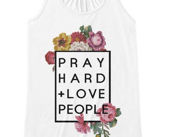 Pray Hard and Love People, Faith Scripture Tank Top, Women Workout Apparel, Illustrated Faith Christian T-shirt, Fitness Gift for Her
