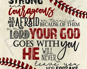 Scripture Art - Deuteronomy 31:6 ~ baseball