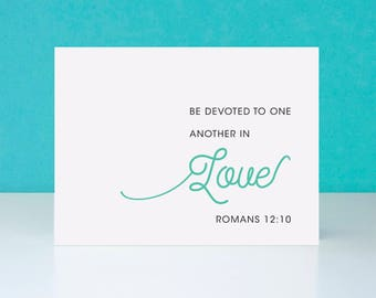 Romans 12:10 Card, Be Devoted To One Another In Love, Size A2 4.25 x 5.5 Inches, Blank Inside For The Greeting, Christian Wedding Gift