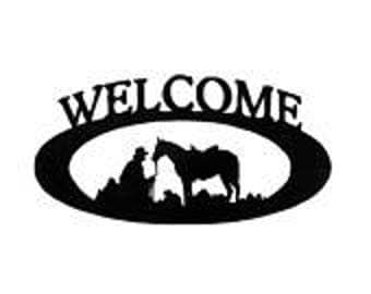 Cowboy, Horse, Cowboy Welcome Sign, Western Sign, Metal Sign, Porch Sign, Entry Sign, Cowboy with Horse,