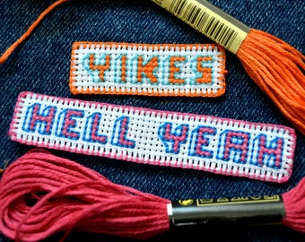 Two Pack of Hand Embroidered Subversive Cross Stitch Patches--  #3