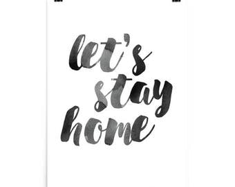 Let's Stay Home Print, Watercolor Art Print,  Black and White Art Print