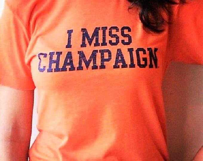 I MISS CHAMPAIGN