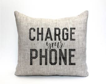 """charge your phone pillow, throw pillow, word pillow, phrase pillow, mother's day gift - """"charge your phone"""""""