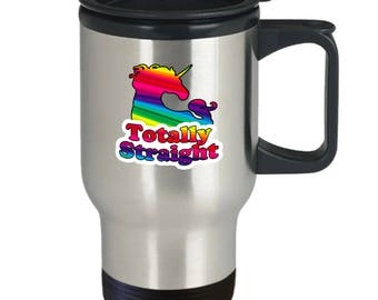 Totally Straight Gay Rainbow Unicorn Funny Gift Travel Mug LGBT Pride Coffee