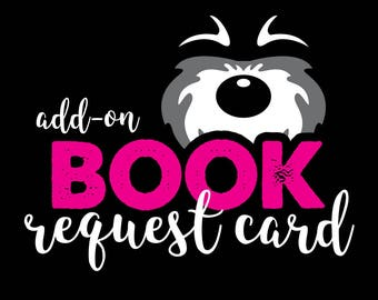 Add-On Book Request Card, Digital or Printed