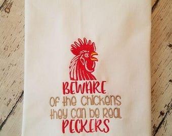 Beware of the Chickens Kitchen Tea Towel *Funny Tea Towel*