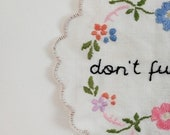 Hand embroidered vintage doily - Ru Pauls Drag Race - good luck and don't f*ck it up - mature listing