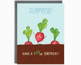 Have a RADish Birthday - Funny Birthday Greeting Card