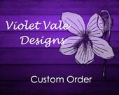 Custom Order for Ola & Tone