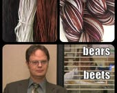 """THE OFFICE Inspired """"Bears. Beets. Battlestar Galactica."""" On Super Sock. 400 Yards. Ready to Ship."""